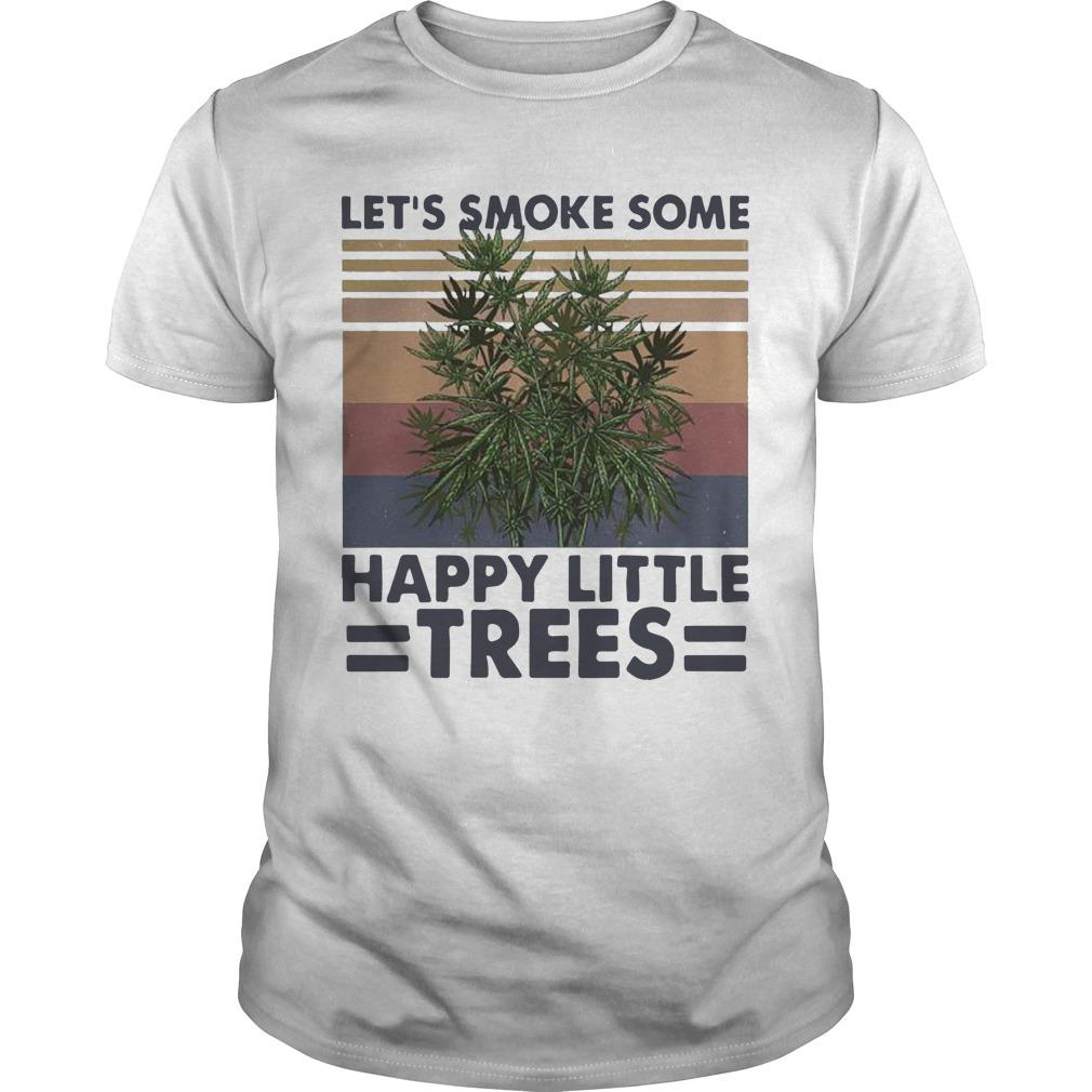 Vintage Let's Smoke Some Happy Little Trees Shirt