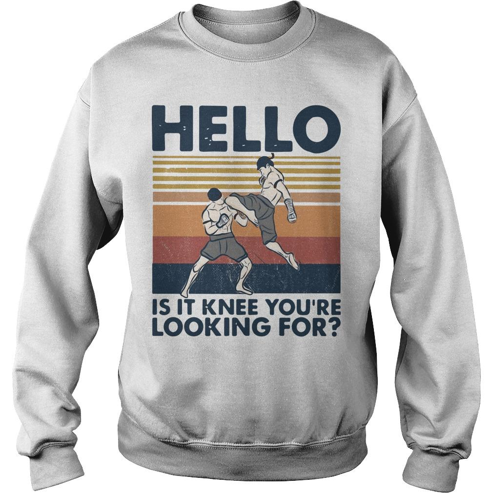Vintage Muay Thai Hello Is It Knee You're Looking For Sweater