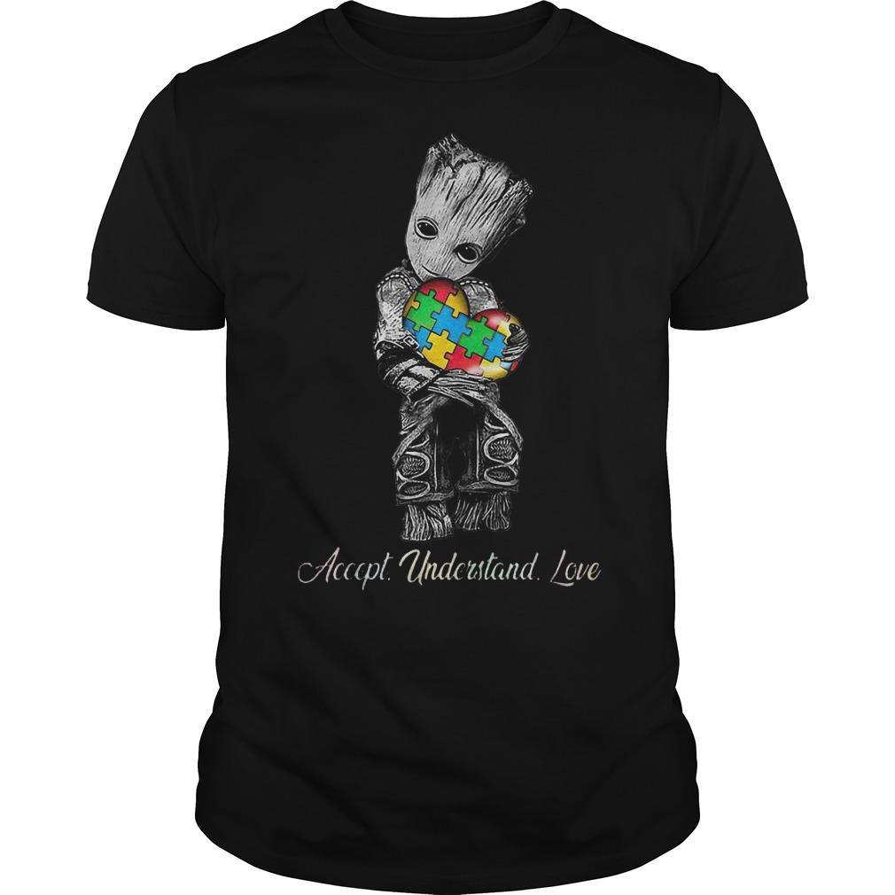 Baby Groot Hugging Autism Accept Understand Love Shirt