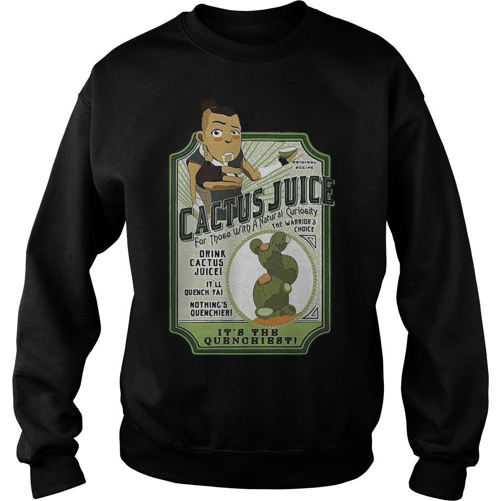 Cactus Juice Drink It's The Quenchiest Sweater