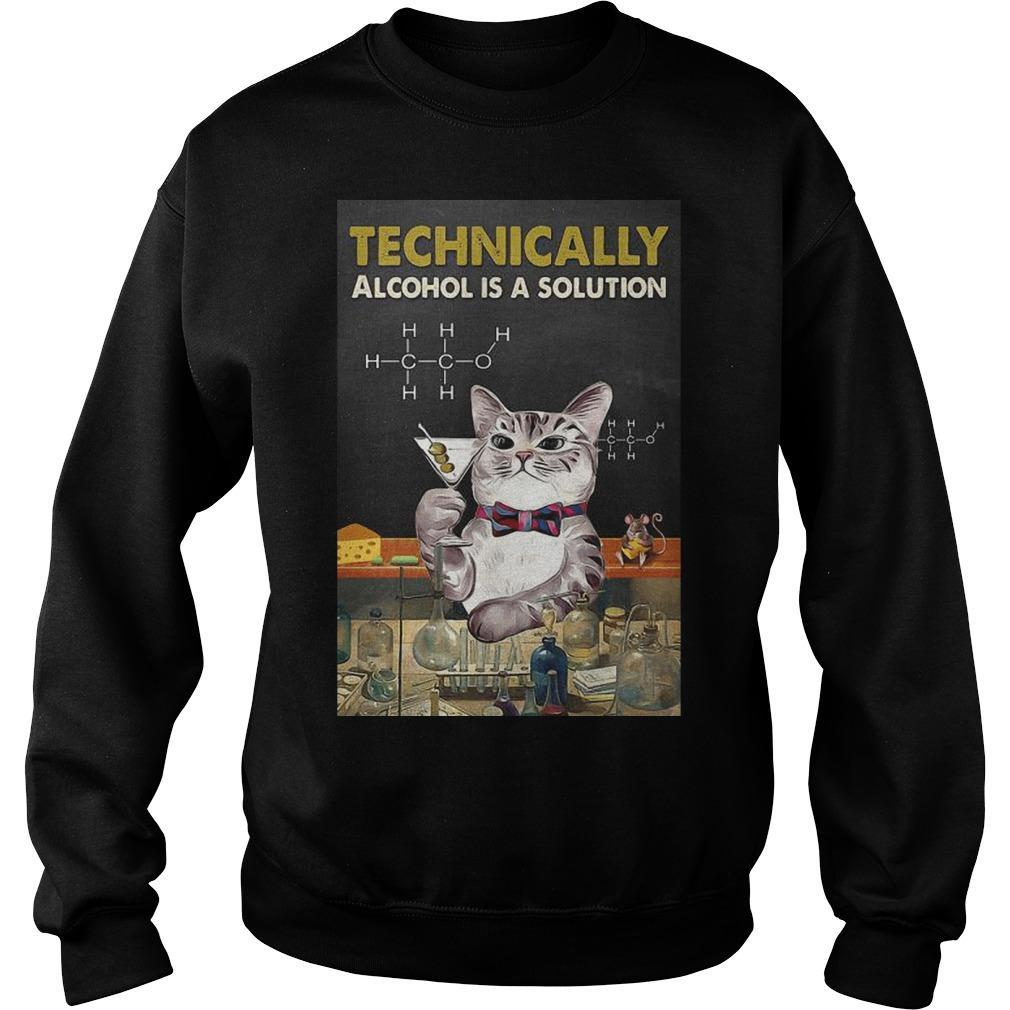 Cat Technically Alcohol Is A Solution Sweater