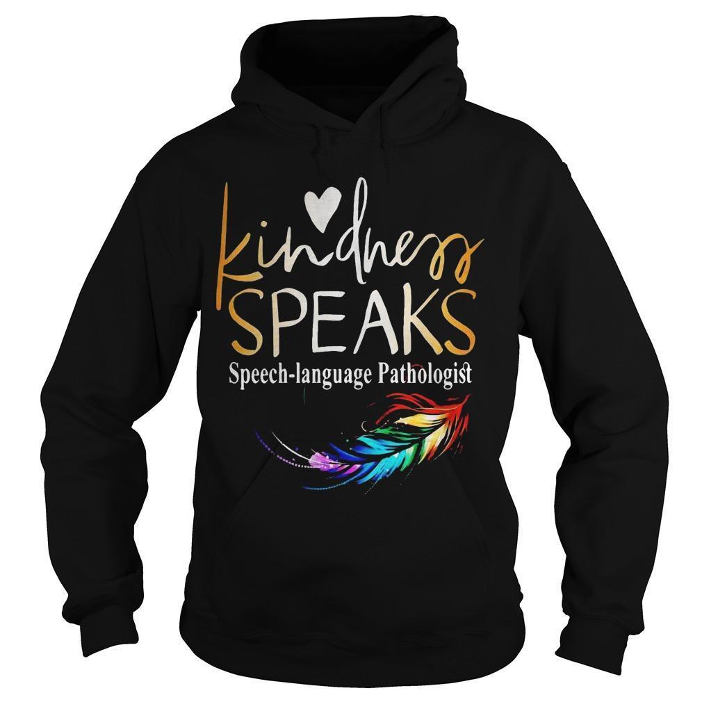 Feathers Lgbt Kindness Speaks Speech Language Pathologist Hoodie