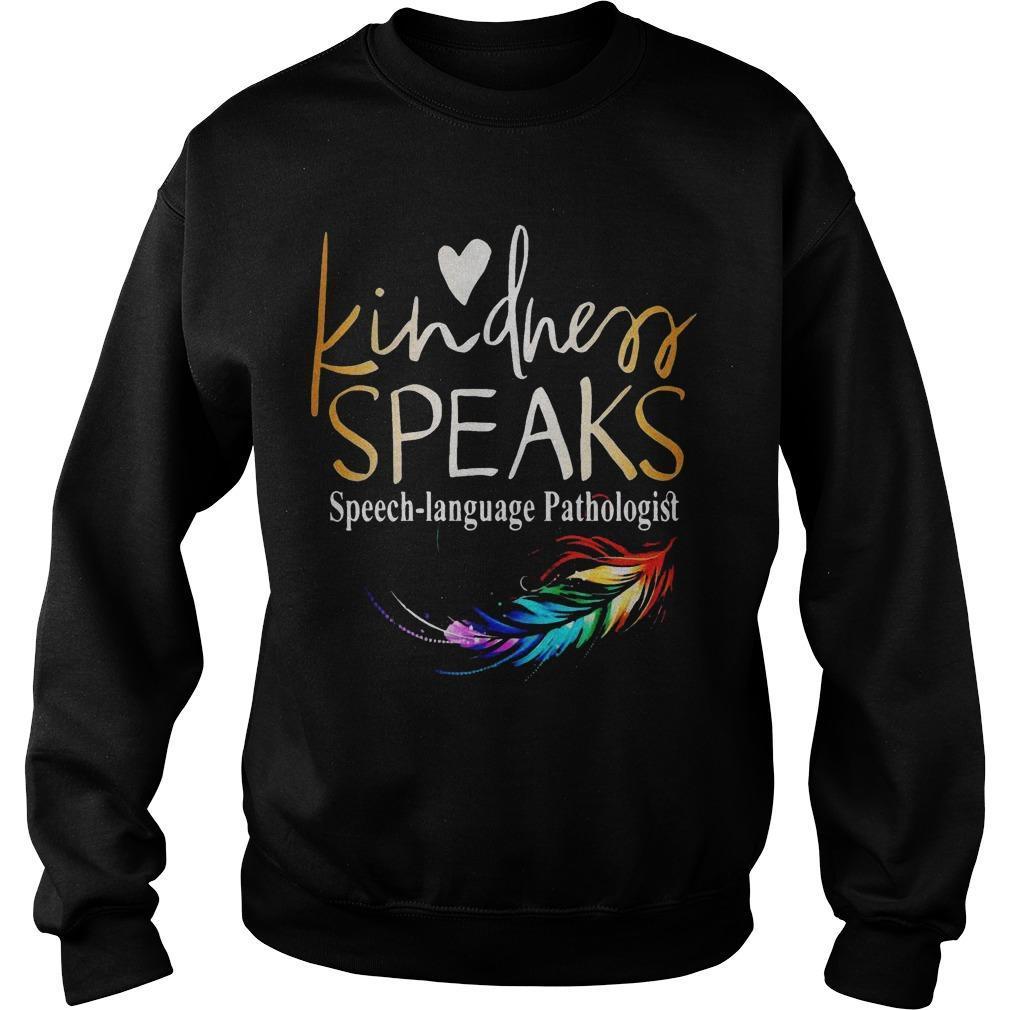 Feathers Lgbt Kindness Speaks Speech Language Pathologist Sweater