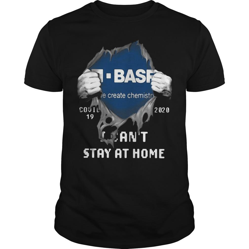Inside Me Basf Covid 19 2020 I Can't Stay At Home Shirt