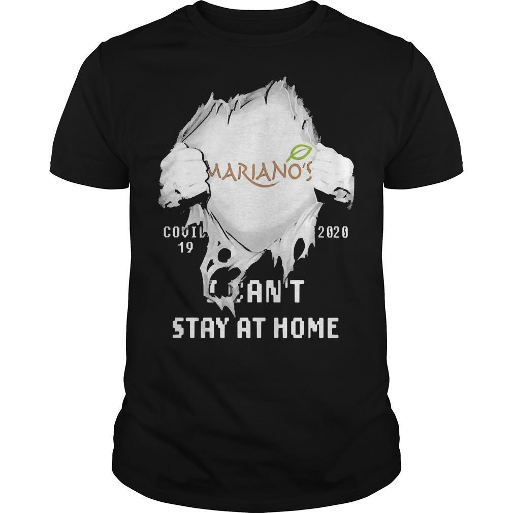Inside Me Mariano's Covid 19 2020 I Can't Stay At Home Shirt