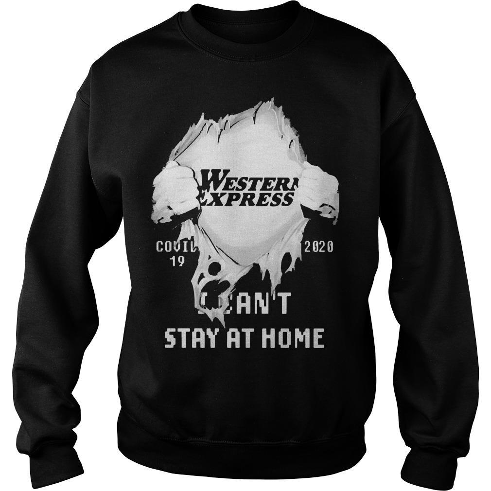 Inside Me Western Express Covid 19 2020 I Can't Stay At Home Sweater