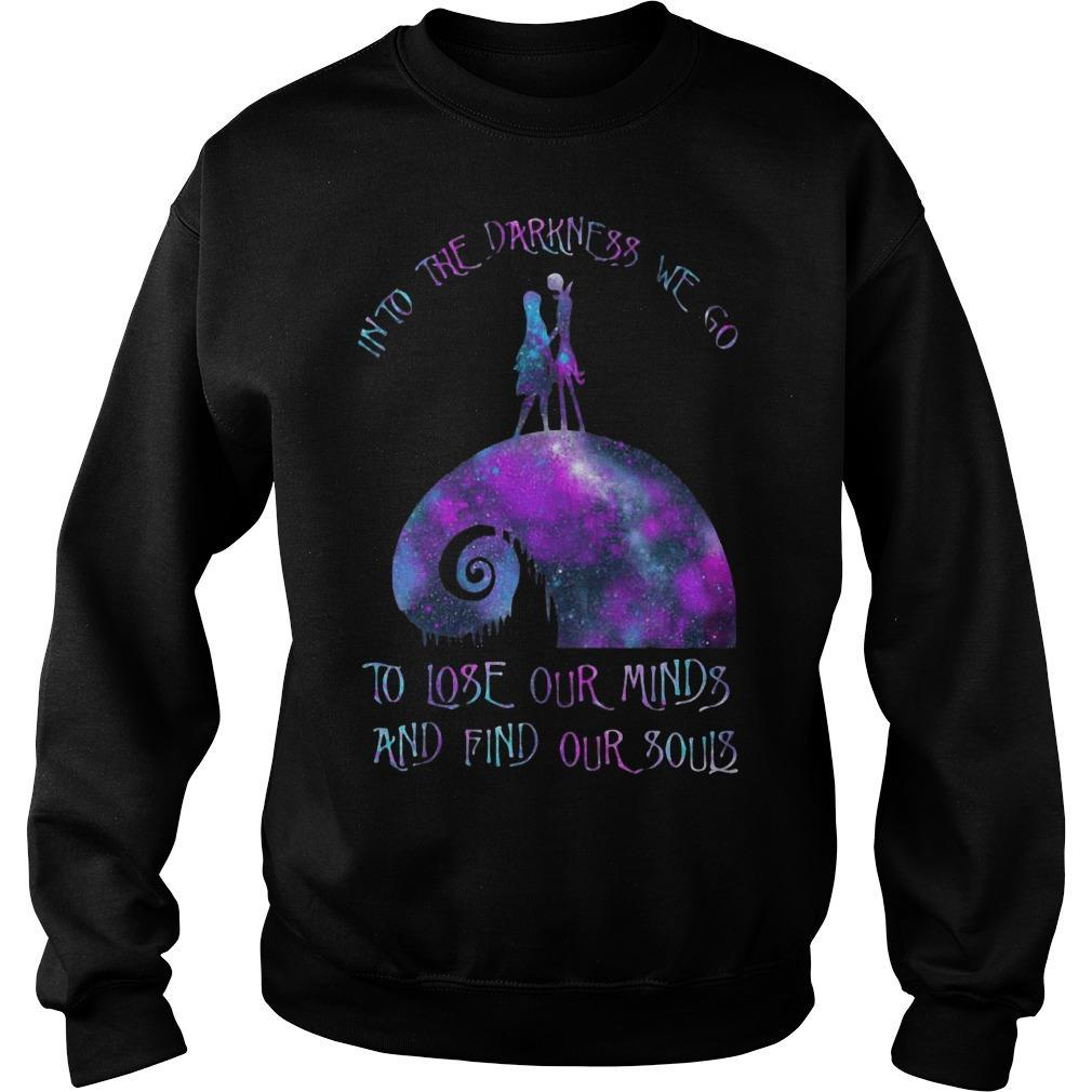 Jack Skellington Into The Darkness We Go To Lose Our Minds Sweater