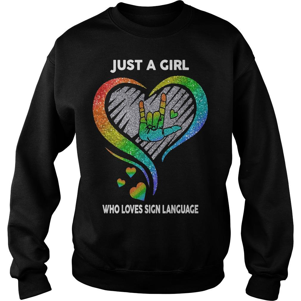 Just A Girl Who Loves Sign Language Sweater