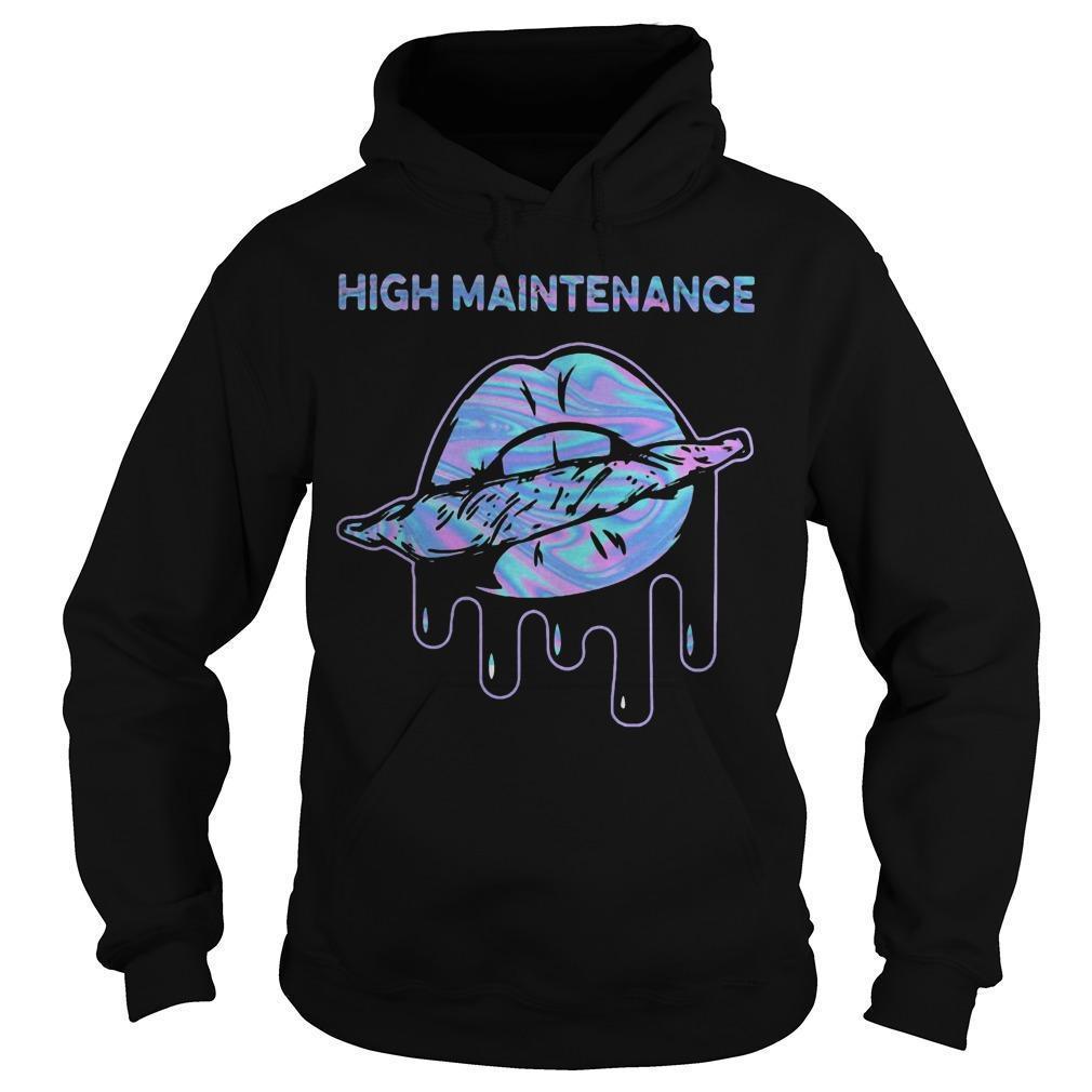 Lips Weed High Maintenance Hoodie