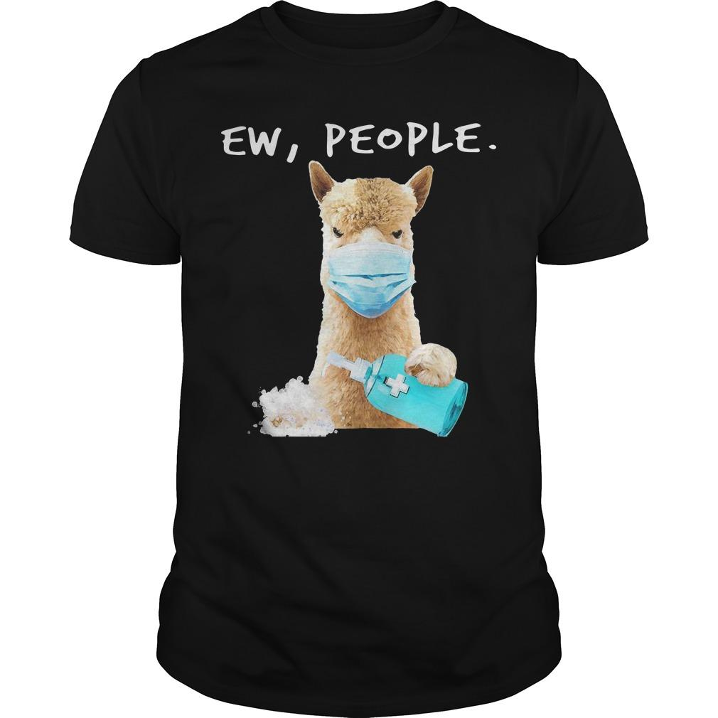 Llama Face Mask Ew People Shirt