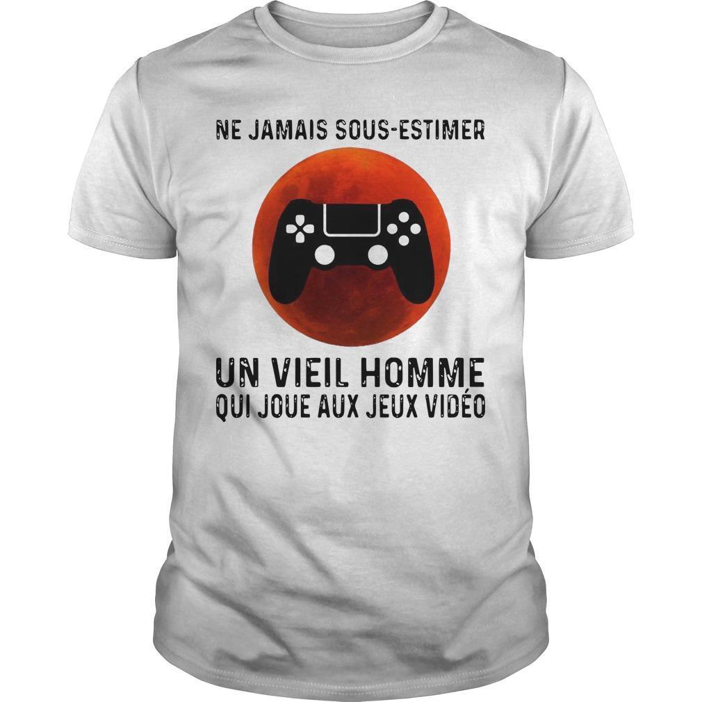Ne Jamais Sous Estimer Un Vieil Homme Qui Joue Aux Jeux Vidéo Shirt