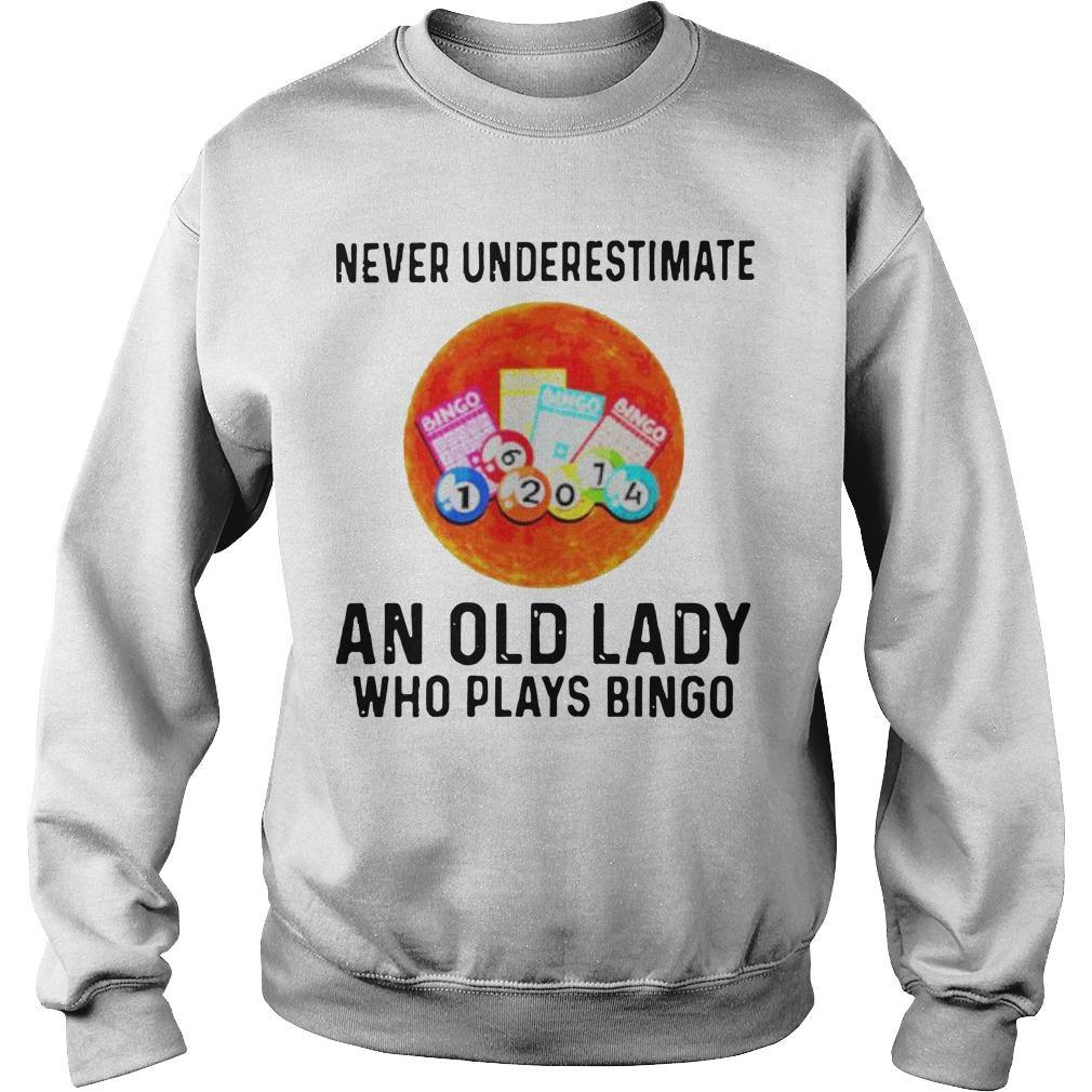 Never Underestimate An Old Lady Who Plays Bingo Sweater