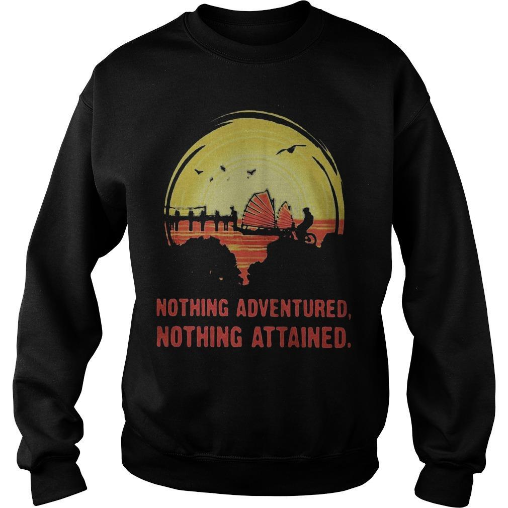 Nothing Adventured Nothing Attained Sweater