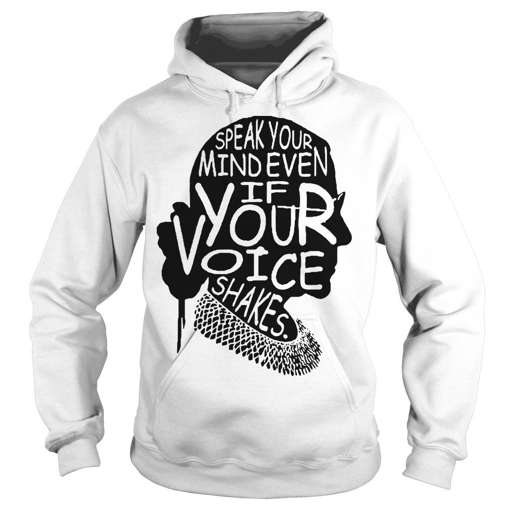 Speak Your Mind Even If Your Voice Shakes Hoodie