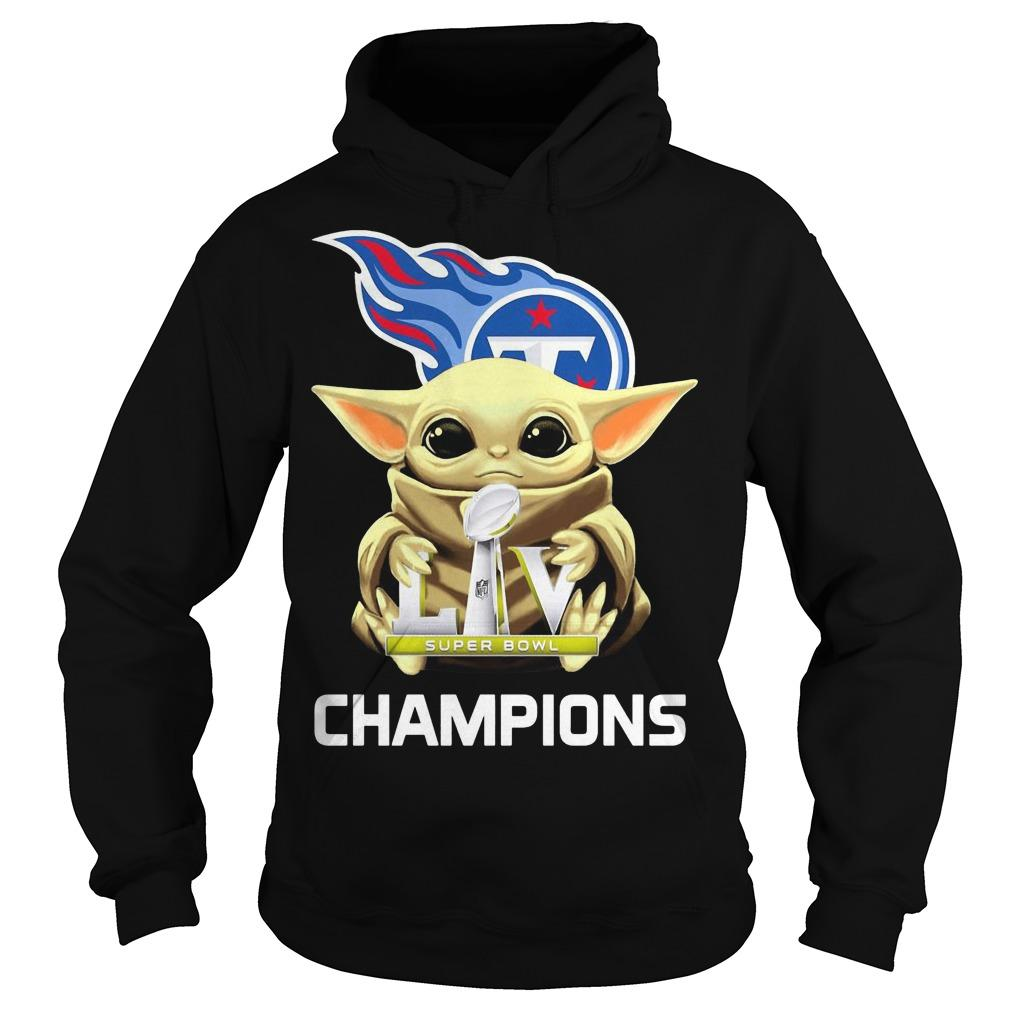 Tennessee Titans Baby Yoda Hugging Liv Super Bowl Champions Hoodie