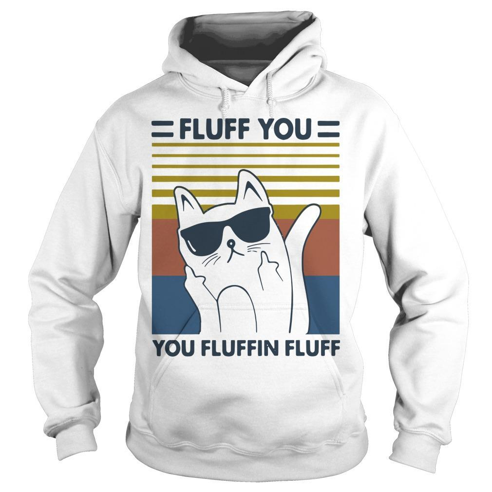 Vintage Cat Glasses Fluff You You Fluffin Fluff Hoodie