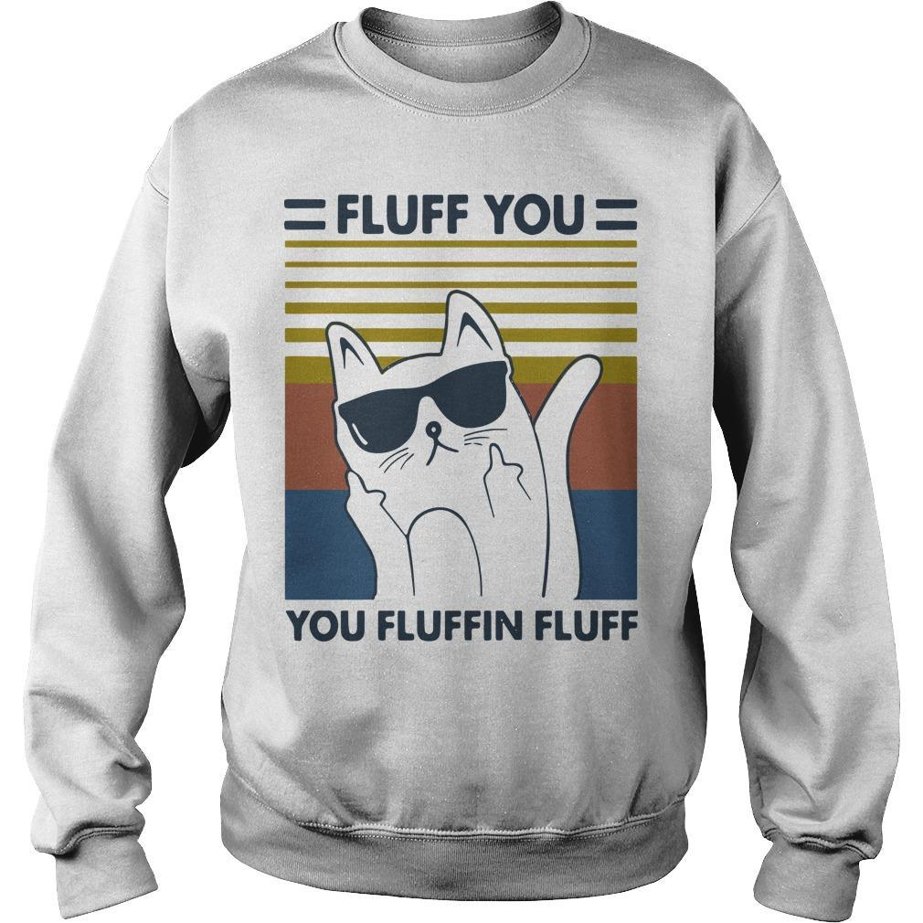 Vintage Cat Glasses Fluff You You Fluffin Fluff Sweater