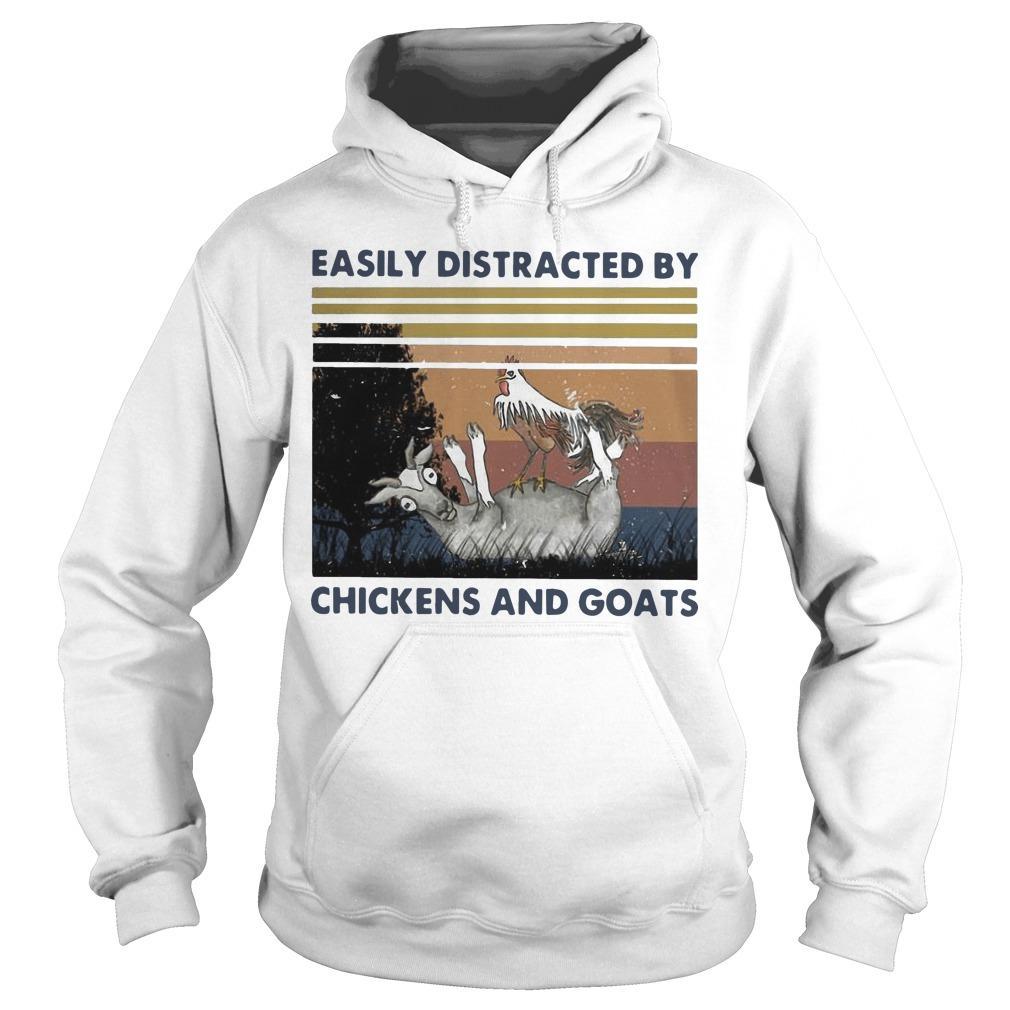 Vintage Easily Distracted By Chickens And Goats Hoodie
