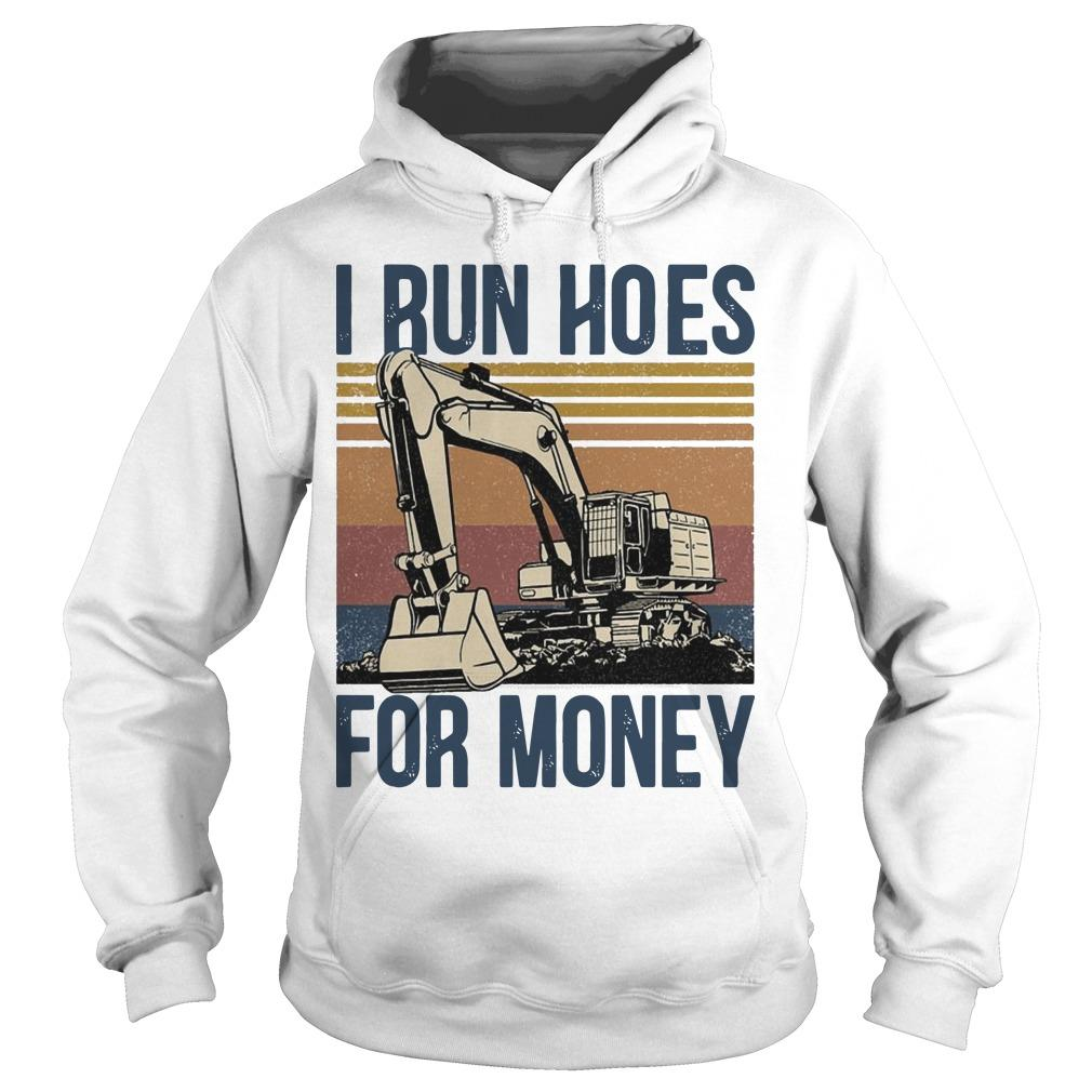 Vintage I Run Hoes For Money Hoodie