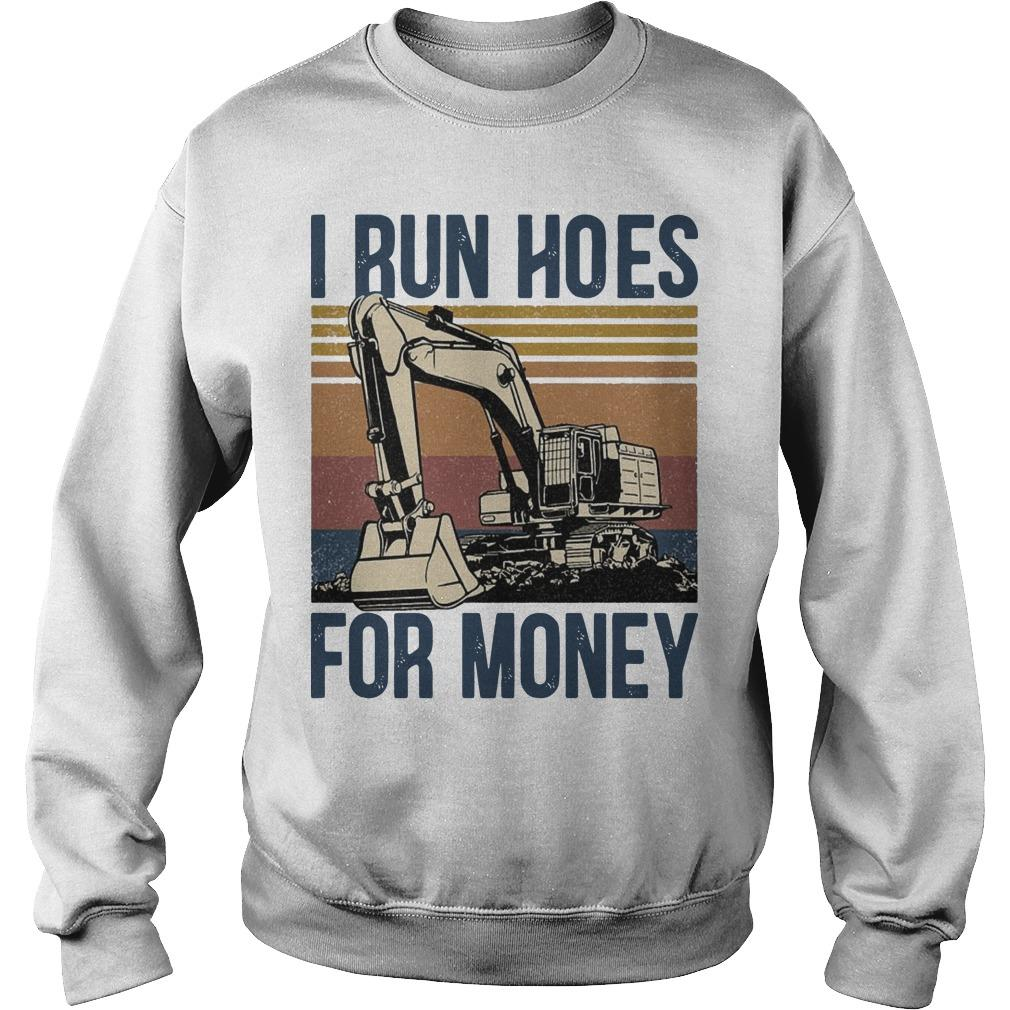 Vintage I Run Hoes For Money Sweater