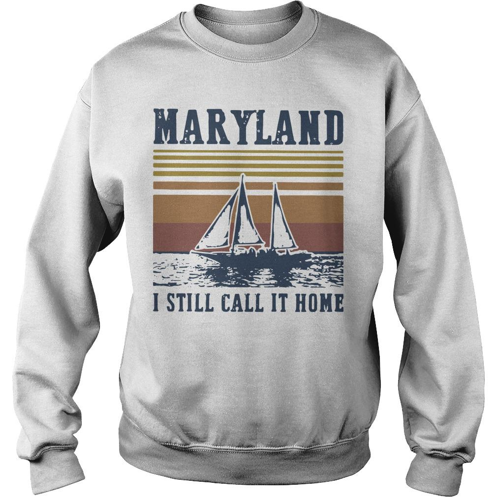 Vintage Maryland I Still Call It Home Sweater