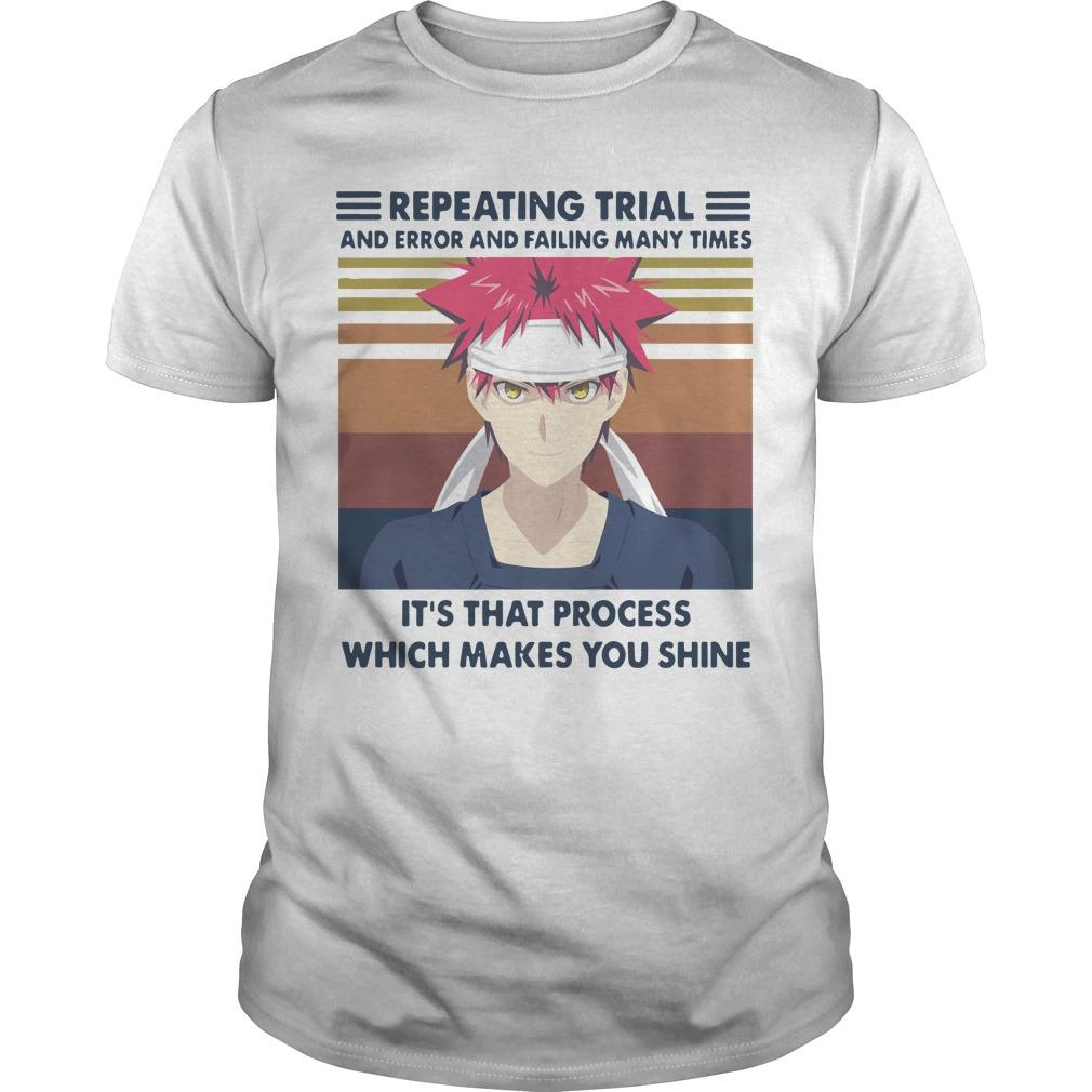 Vintage Repeating Trial And Error And Failing Many Times It's That Process Shirt
