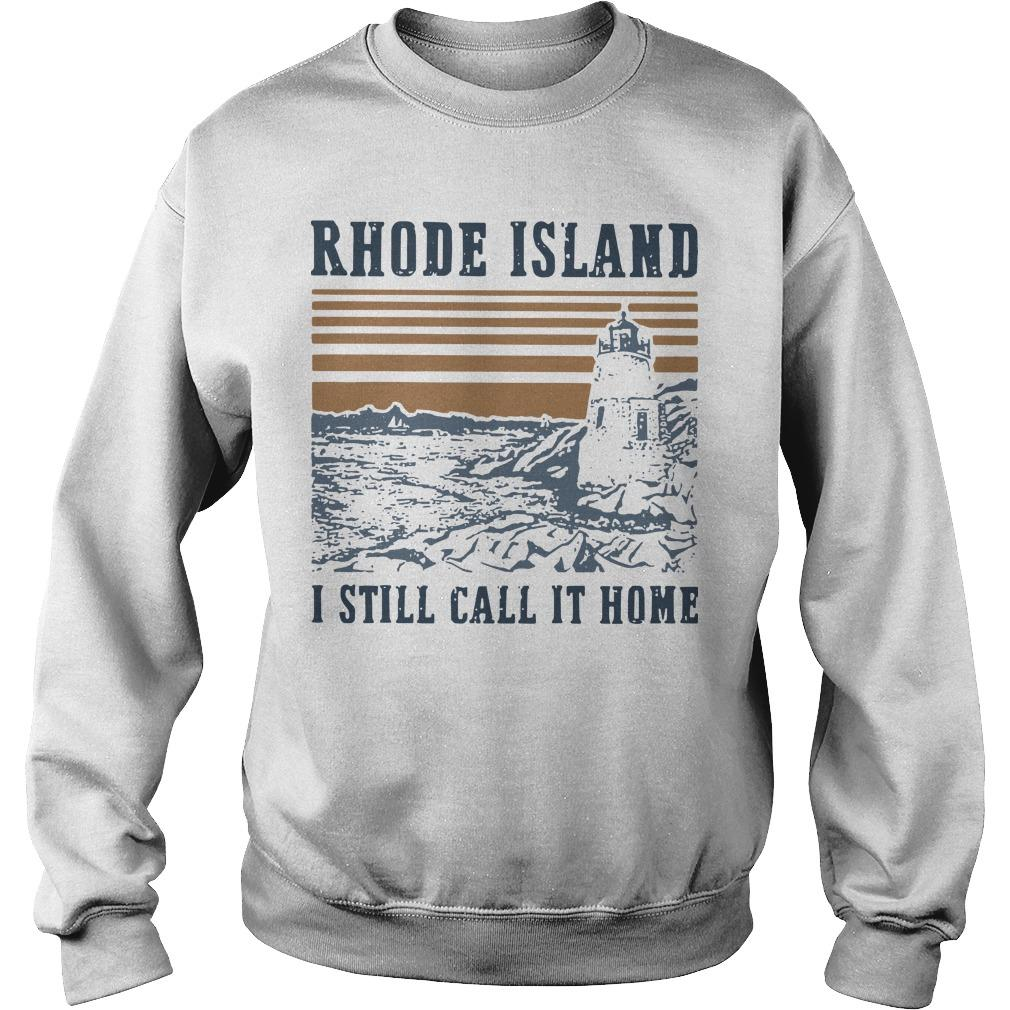 Vintage Rhode Island I Still Call It Home Sweater