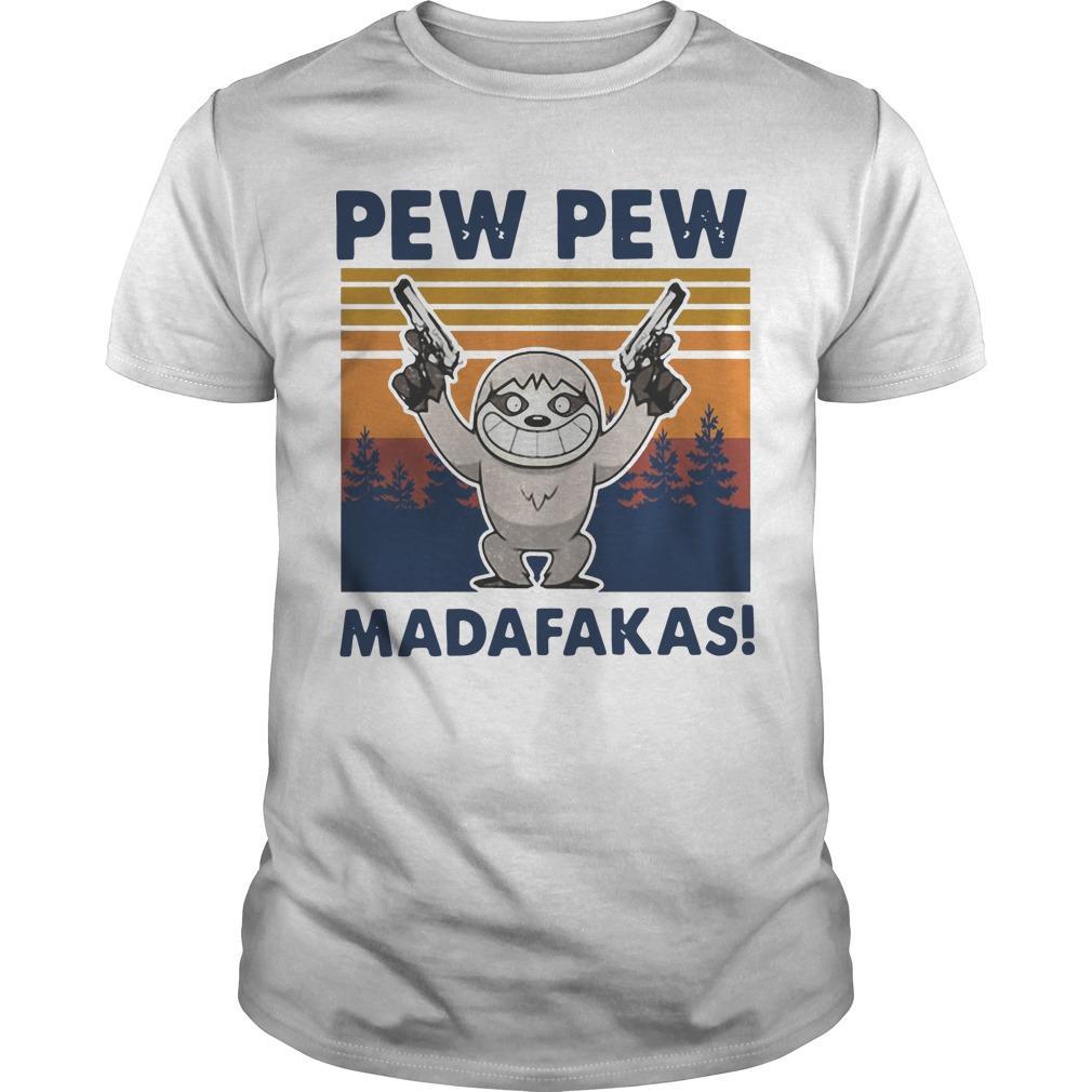 Vintage Sloth Pew Pew Madafakas Shirt