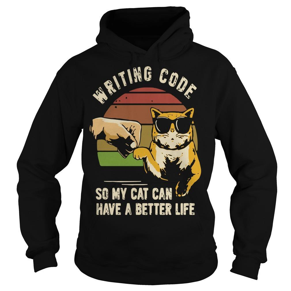 Vintage Writing Code So My Cat Can Have A Better Life Hoodie