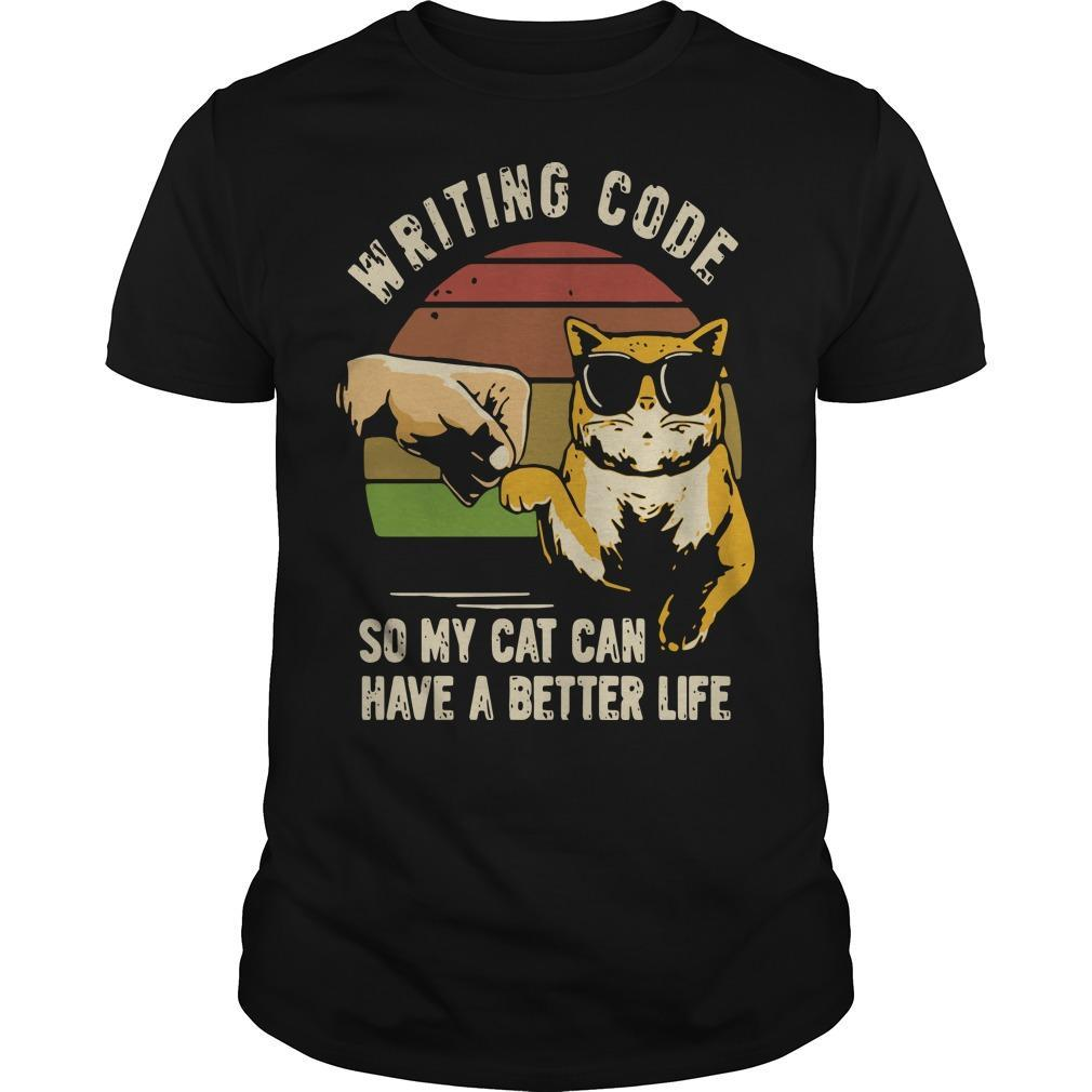 Vintage Writing Code So My Cat Can Have A Better Life Shirt