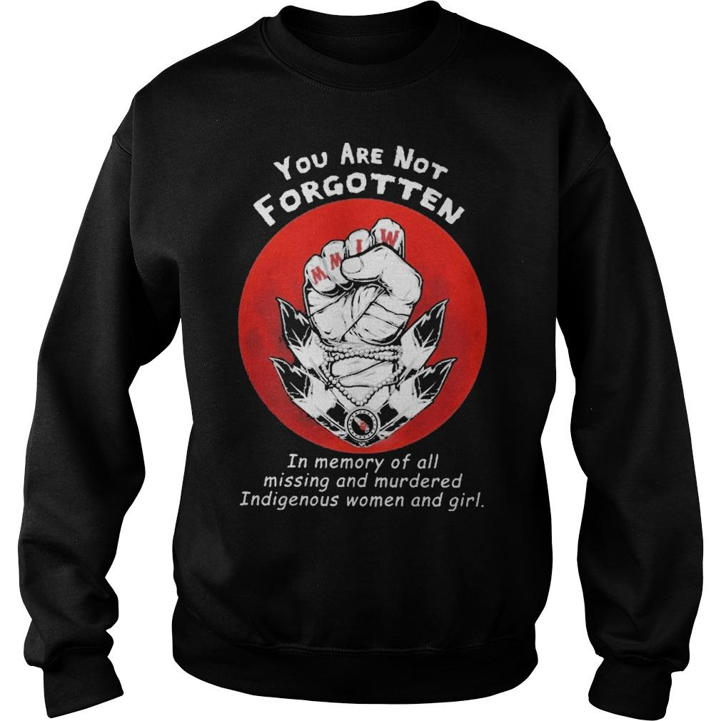 You Are Not Forgotten In Memory Of All Missing And Murdered Sweater