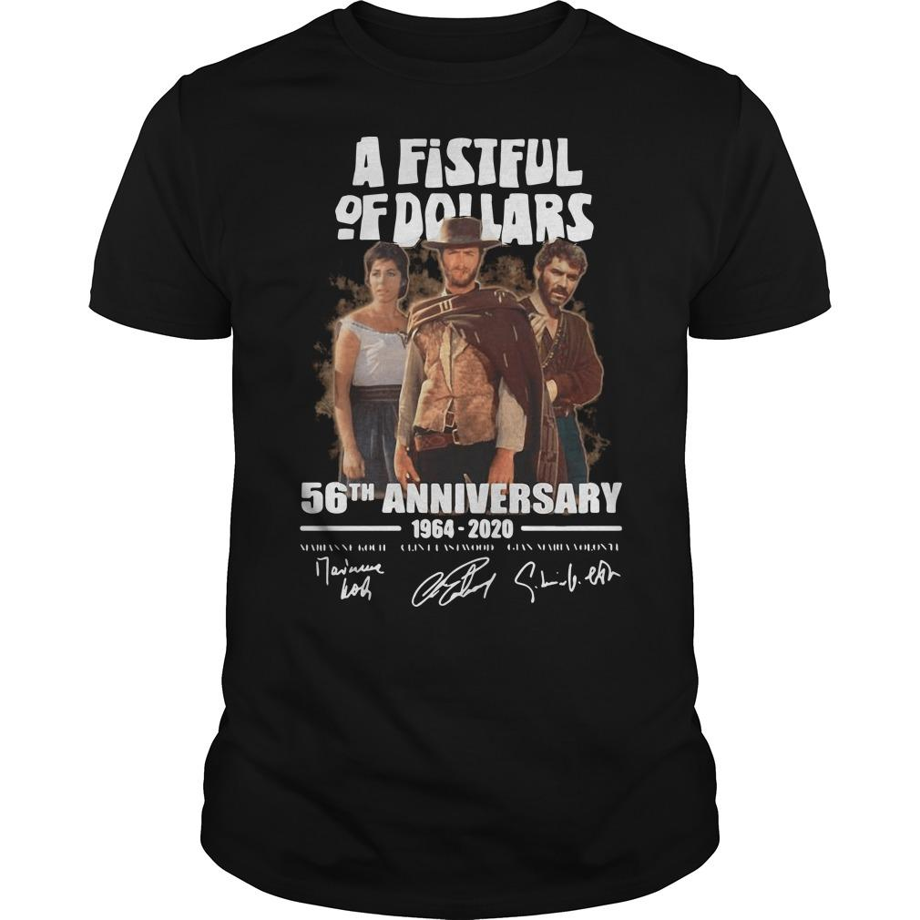 A Fistful Of Dollars 56th Anniversary Thank You For The Memories Shirt