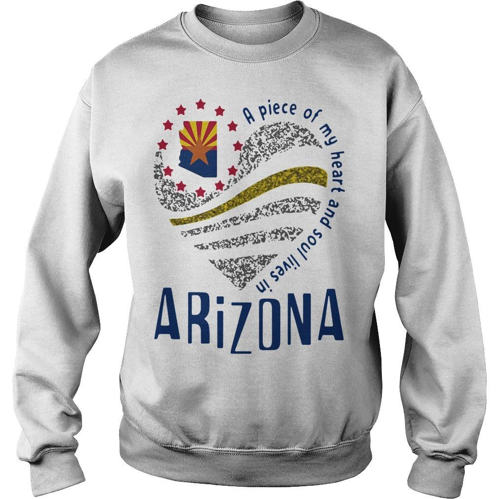 A Piece Of My Heart And Soul Lives In Arizona Sweater
