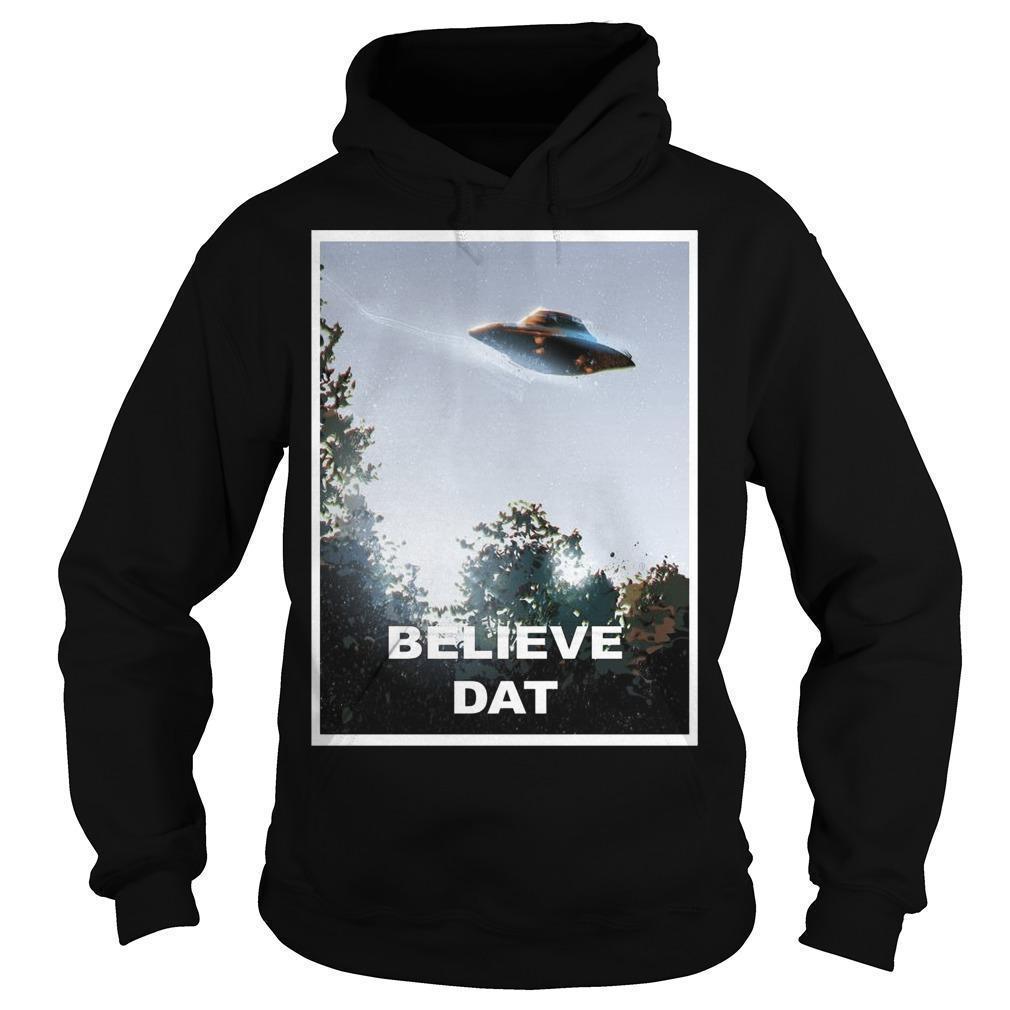 Alien Ufo Believe Dat Hoodie