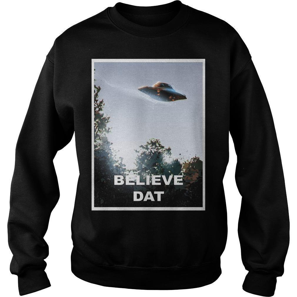 Alien Ufo Believe Dat Sweater