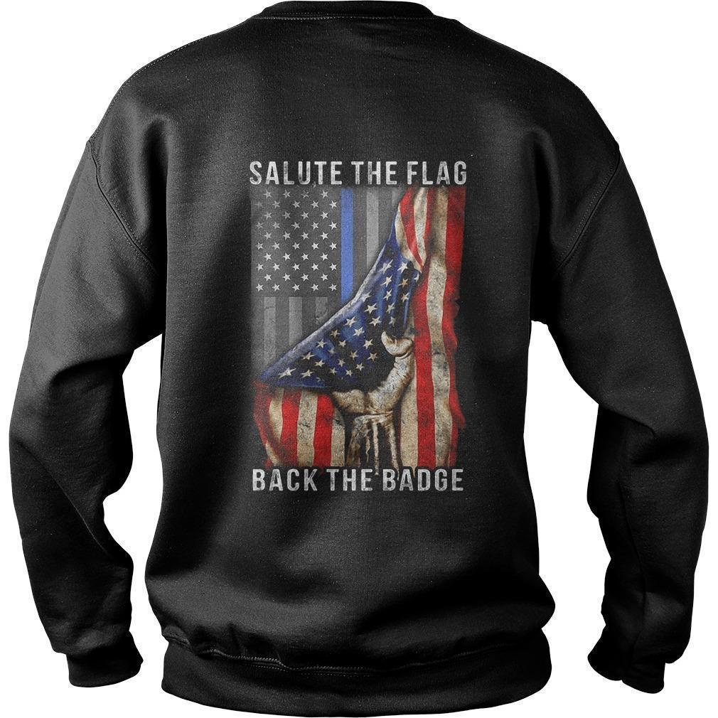American Flag Salute The Flag Back The Badge Sweater