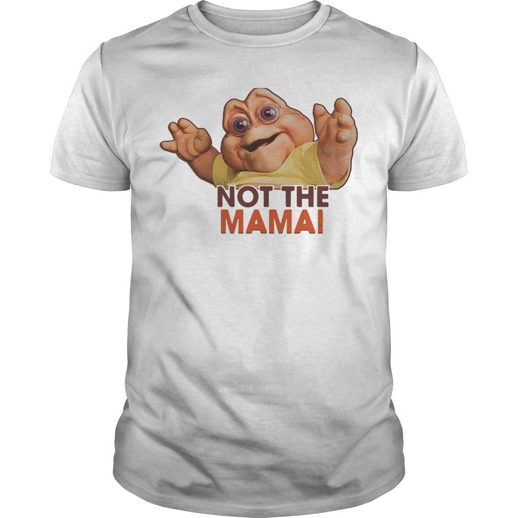 Baby Familia Dinossauro Not The Mama Shirt