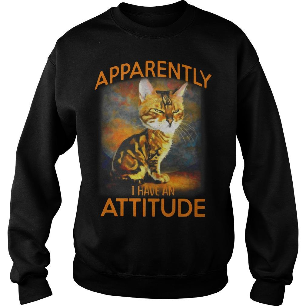 Cat Apparently I Have An Attitude Sweater