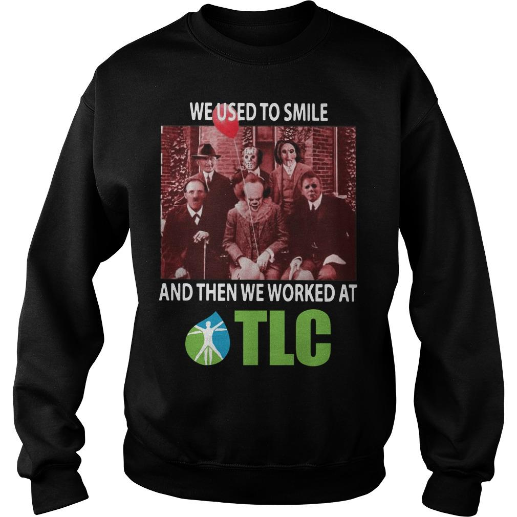 Horror Characters We Used To Smile And Then We Worked At Tlc Sweater