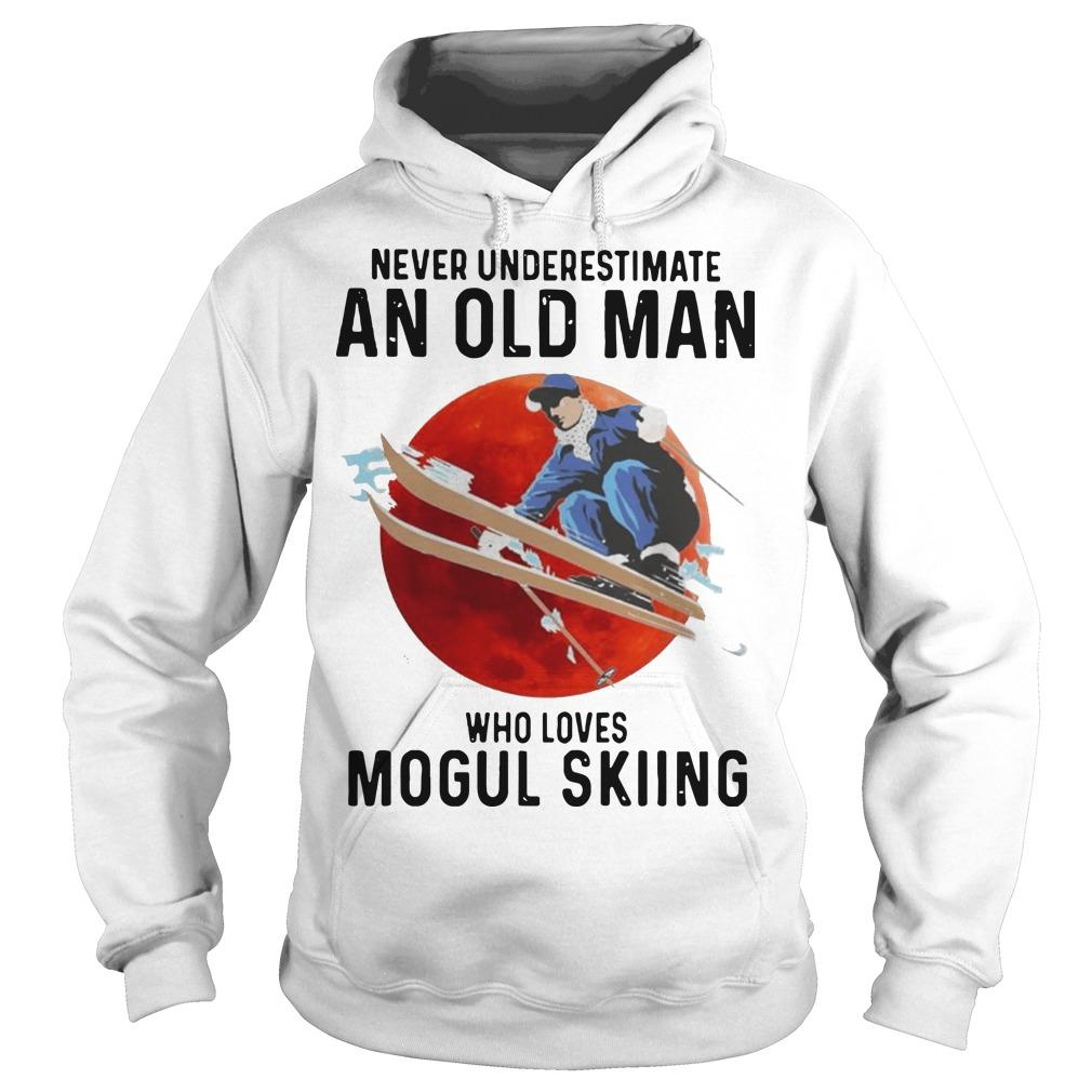 Never Underestimate An Old Man Who Loves Mogul Skiing Hoodie