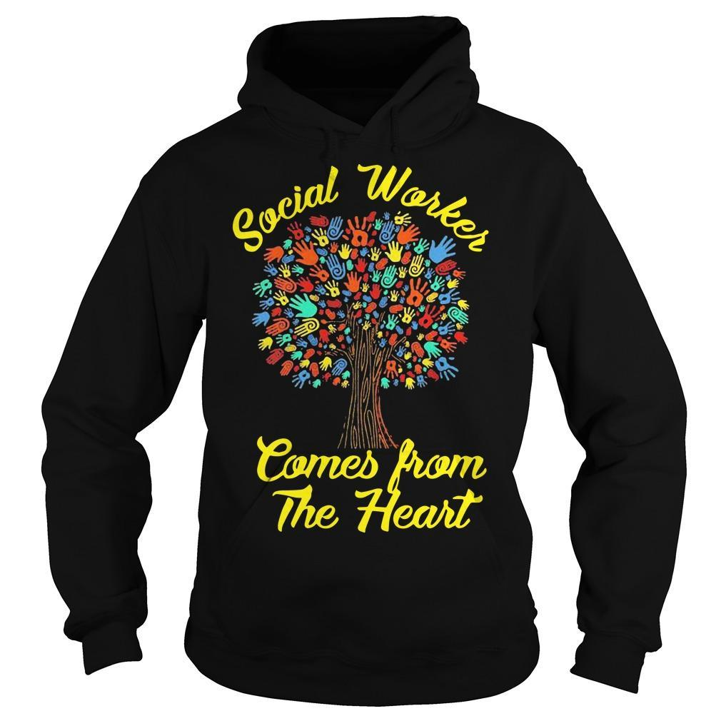 Social Worker Comes From The Heart Hoodie