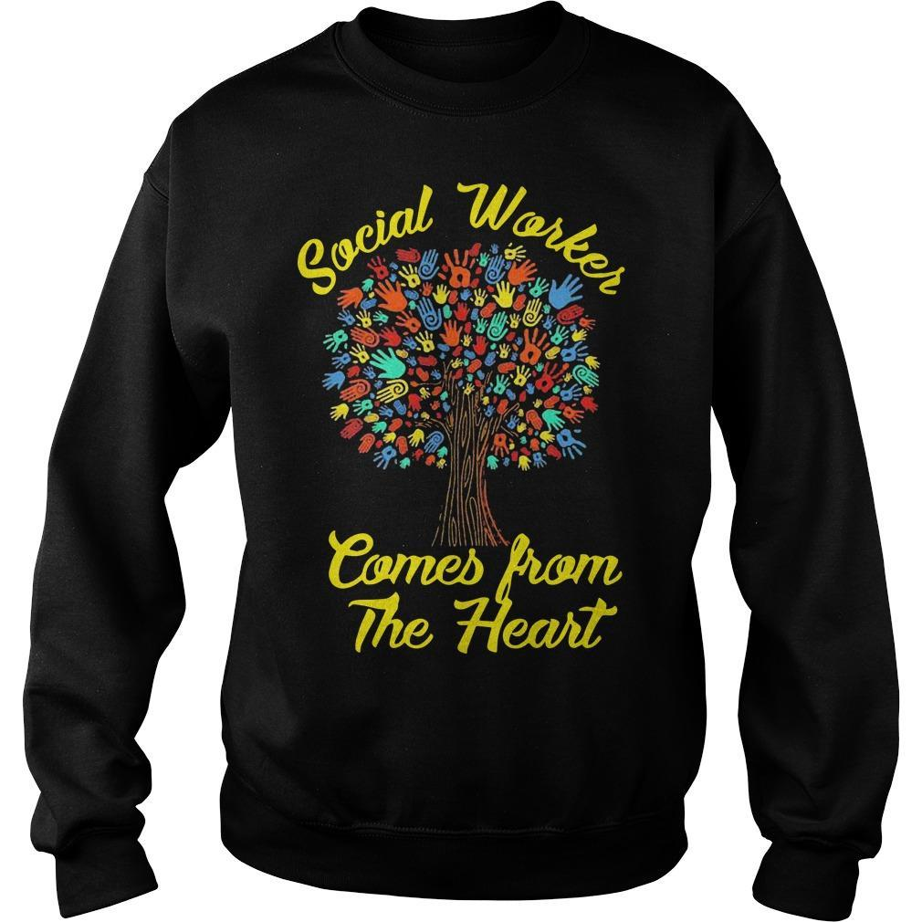 Social Worker Comes From The Heart Sweater