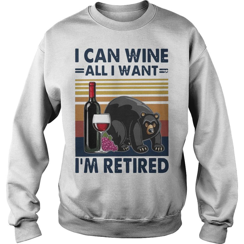 Vintage Bear I Can Wine All I Want I'm Retired Sweater