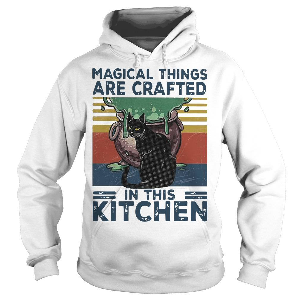 Vintage Black Cat Magical Things Are Crafted In This Kitchen Hoodie