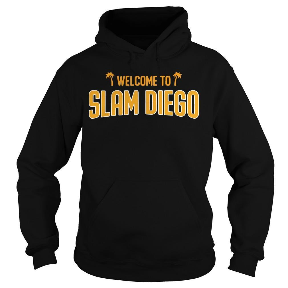 Welcome To Slam Diego Hoodie