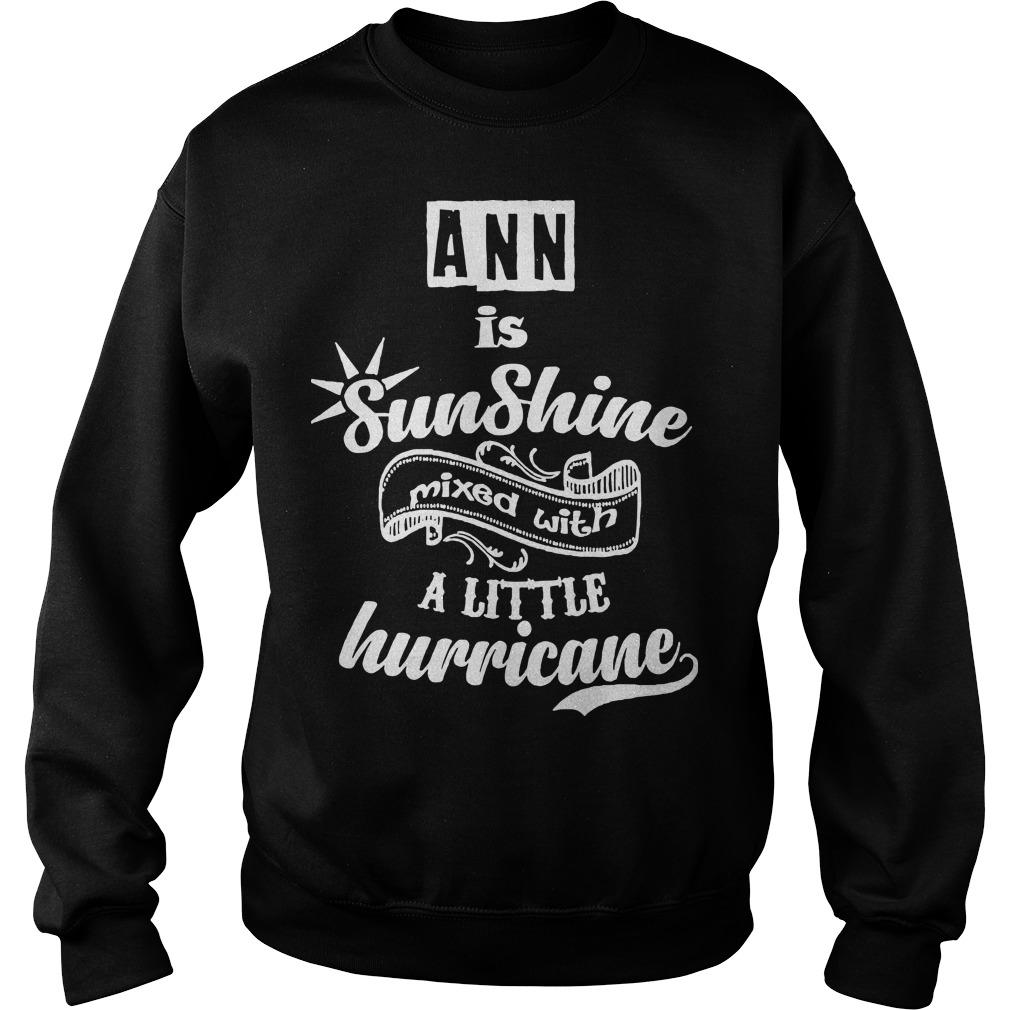 Ann Is Sunshine Mixed With A Little Hurricane Sweater