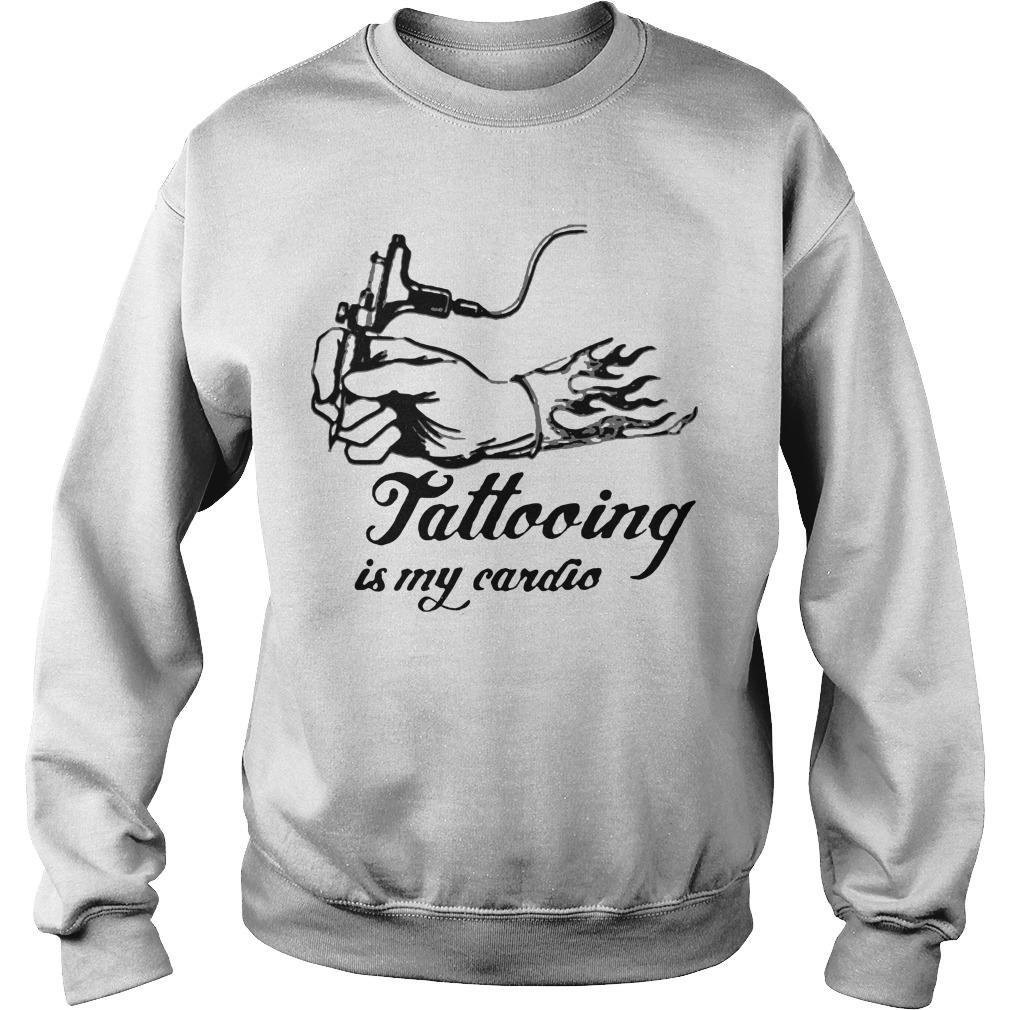 Art Tattooing Is My Cardio Sweater