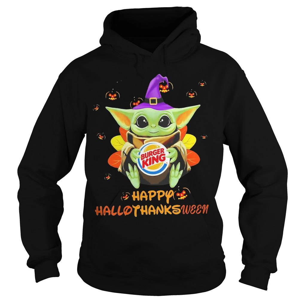 Baby Yoda Hugging Burger King Happy Hallothanksmas Hoodie