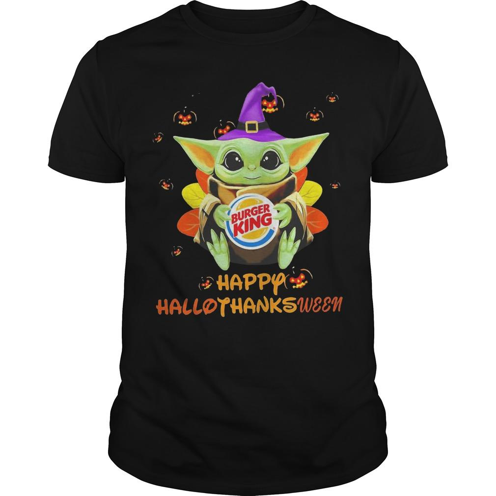 Baby Yoda Hugging Burger King Happy Hallothanksmas Shirt