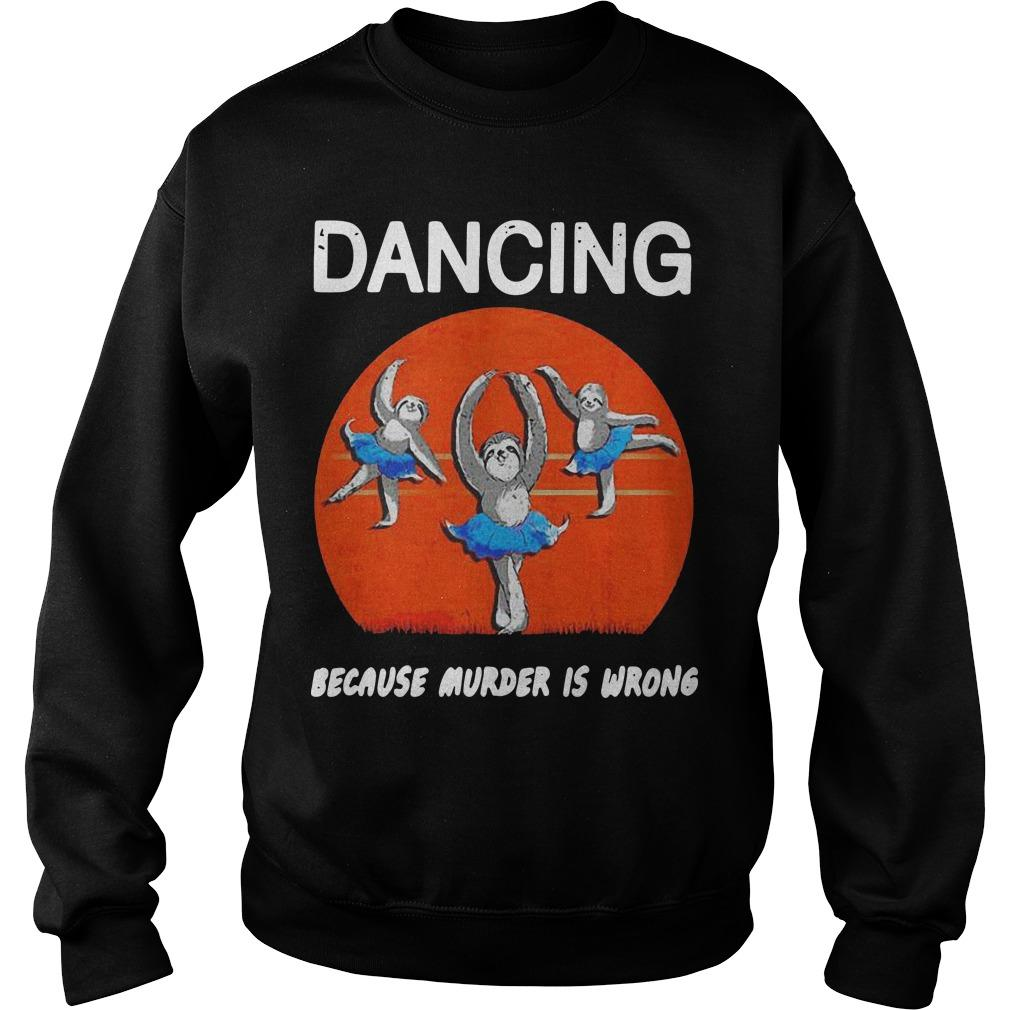 Halloween Ballet Sloths Dancing Because Murder Is Wrong Sweater